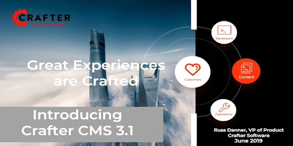 Introducing Crafter CMS 3.1